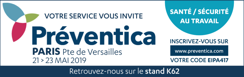 Nous vous invitions à venir au salon Préventica, qui aura lieu à Paris du 21 au 23 mai 2019. Rendez-vous sur cette page pour vous y inscrire!