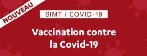 Retrouvez les informations relatives à la vaccination au SIMT.